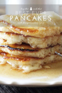 Best Ever Pancakes with Honey Cinnamon Syrup   Buy This Cook That