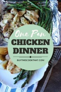 One Pan Chicken Dinner