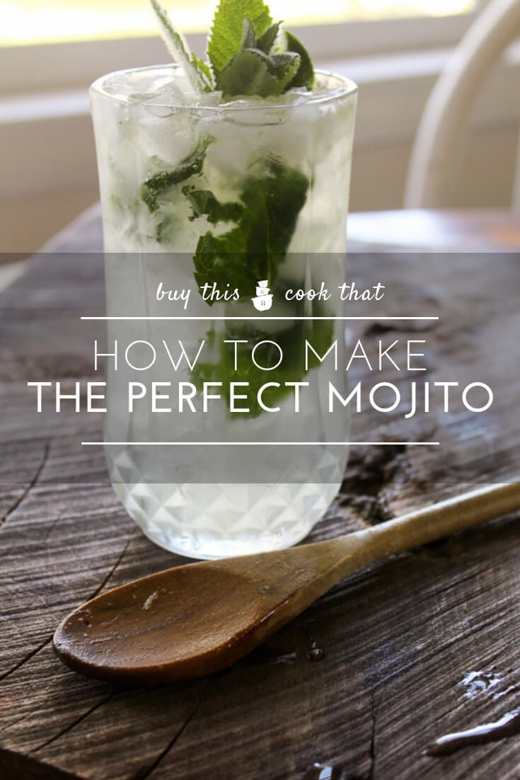 How to Make the Perfect Mojito | Buy This Cook That