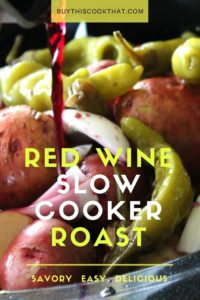 Red Wine Slow Cooker Roast