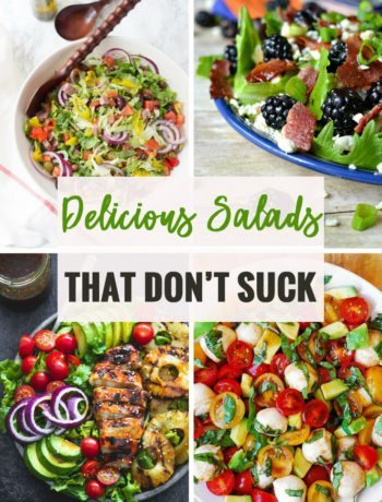 Delicious Salads That Don't Suck