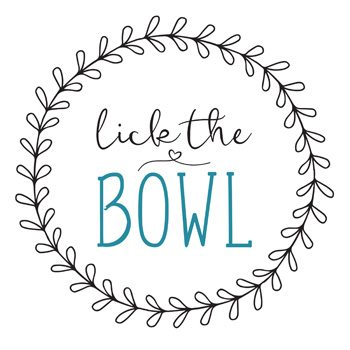 Lick the Bowl | Farmhouse Printables from Buy This Cook That
