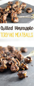 Grilled Pineapple Teriyaki Meatballs. This recipe is perfect for parties and cookouts.