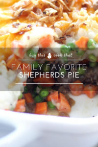 Family Favorite Shepherds Pie   Buy This Cook That