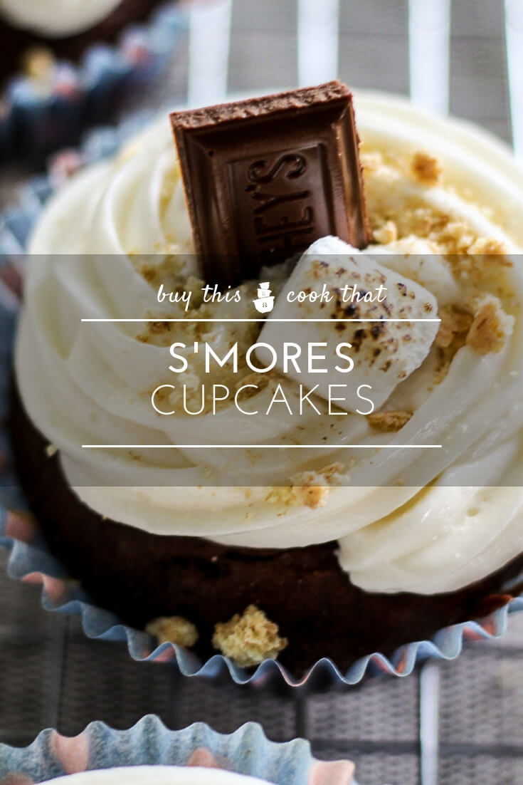 Smores Cupcakes   Buy This Cook That