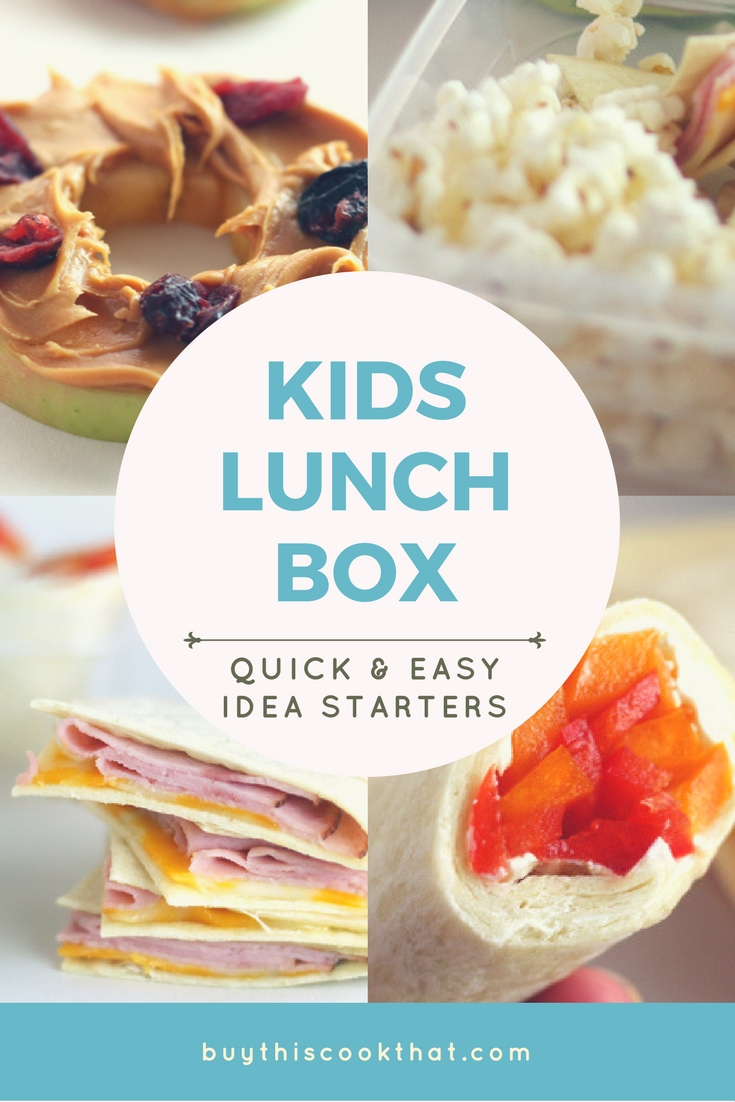 Quick + Easy Idea Starts for your Kids Lunch Box