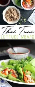 Thai Tuna Lettuce Wraps + Spicy Ginger Carrot Cucumber Pickle