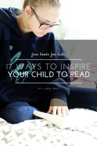 17 Ways to Inspire Your Child to Read- tips on how to inspire a love for reading. Learn about a program with Kellogg's + Scholastic for Free Books for Kids.