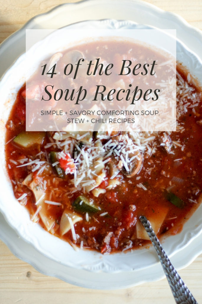 14 of the Best Soup Recipes You've Gotta Try   Buy This Cook That