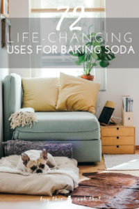 72 Uses for Baking Soda | Buy This Cook That