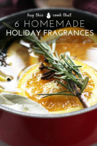 6 Homemade Holiday Fragrances for the Stove Top | Buy This Cook That Your home will smell like the holidays with simple + natural air fresheners.