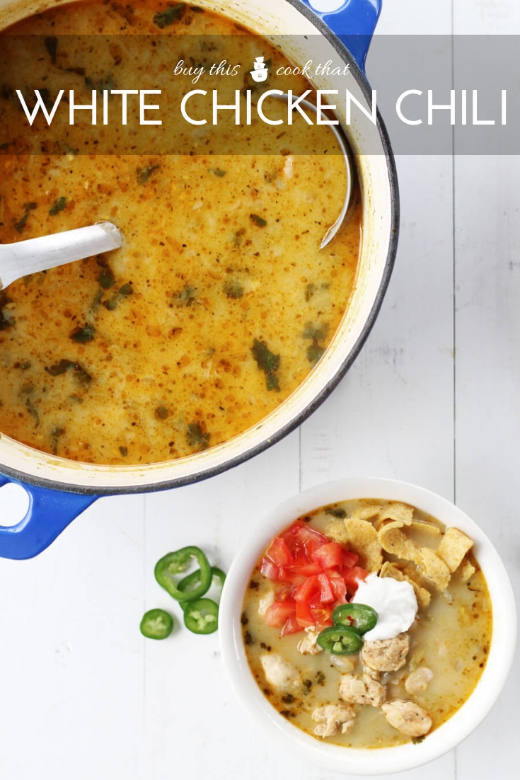 White Chicken Chili | Buy This Cook That