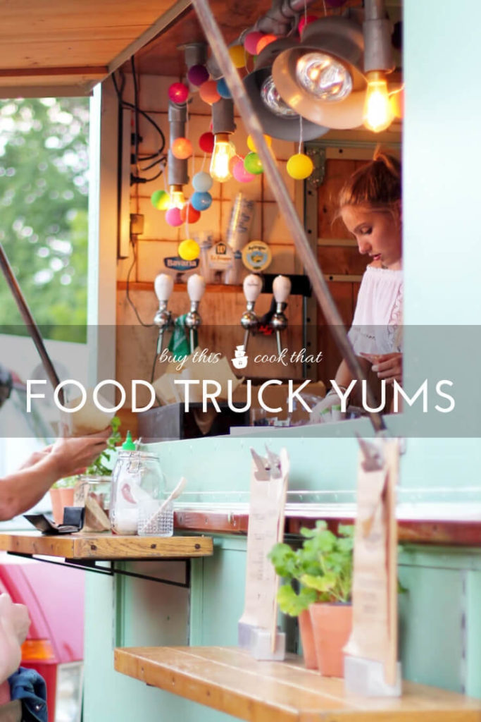 Food Truck Yums | Buy This Cook That