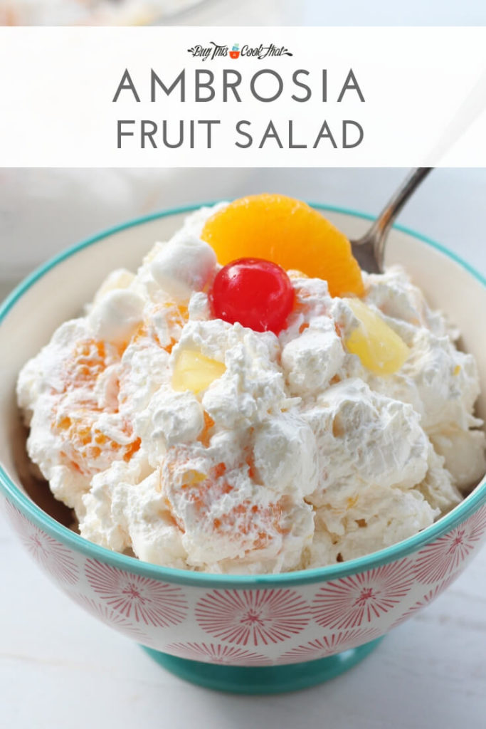 Ambrosia Salad   Buy This Cook That